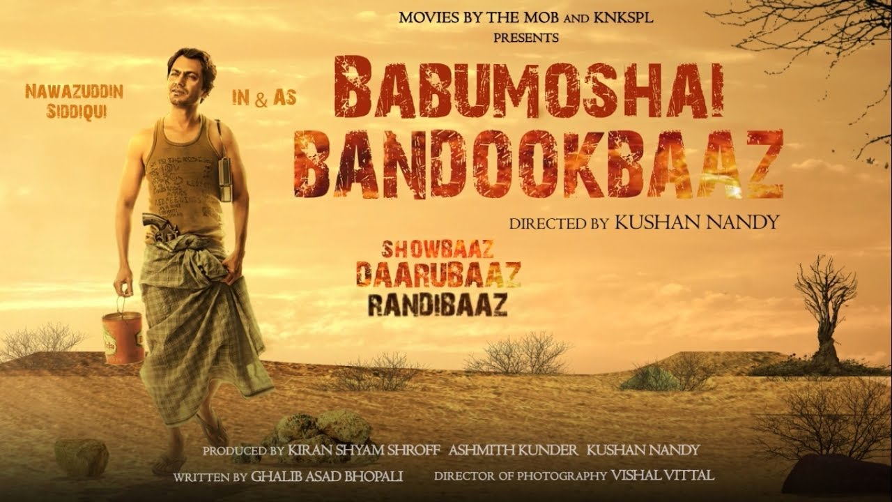 Babumoshai Bandookbaaz Hindi Film