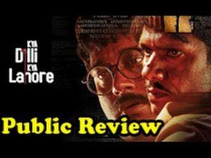 Kya Dilli Kya Lahore full movie