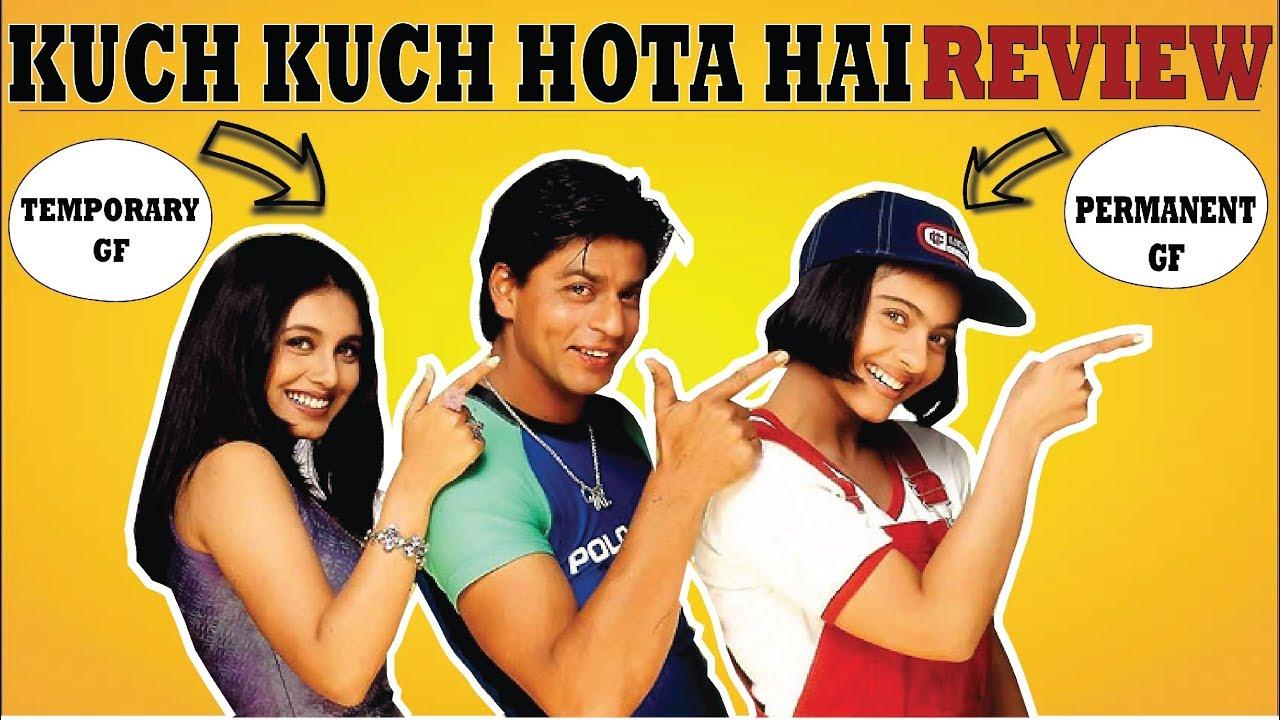 Kuch Kuch Hota Hai Bollywood Flim