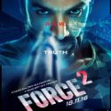 Force 2 Hindi Film Review, Trailer & Detail