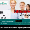 We are looking for Ophthalmologists in West Bengal